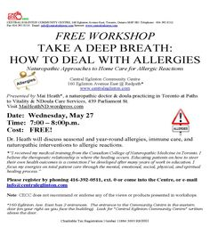 """Hope to see you at my next FREE public talk:  Naturopathic Approaches to Home Care for Allergic Reactions,  May 27, 15 @ Central Eglinton Community Centre, 7pm  -Register with Nancy Lyon 416 392 0511 xt 0 """"Dr. Mai Heath, ND, Birth Doula will discuss seasonal and year-round allergies, immune care, and naturopathic interventions to allergic reactions."""" Birth Doula, Naturopathy, Make It Work, Health Goals, Lyon, Work On Yourself, Allergies, Centre, Public"""