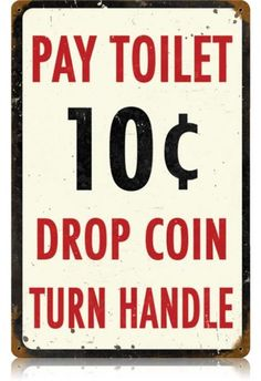 These vintage- and retro-style restroom and bathroom signs are great for both home and business. Choose from business-oriented, humorous or decorative tin signs; wall decor brings the entire look together. Vintage Metal Signs, Antique Signs, Vintage Walls, Tennessee Williams, Poster Vintage, Retro Vintage, Vintage Bar, Vintage Decor, Vintage Style
