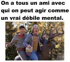 on a #tous un #ami avec qui on peut #agir comme un #vrai #débile mental !!! #lol #mdr