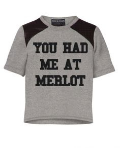 """Jerry Maguire Gwen """"You Had Me At Merlot"""" top"""