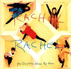 Rachel Rachel You Oughta Know By Now CD 1993 Dayspring