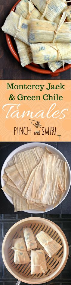 Monterey Jack and Green Chile Tamales! Once you've had homemade tamales, you'll never be satisfied with store bought! #tamales #mexicanfood #recipe