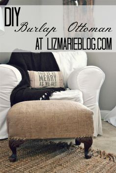 Cover wicker storage ottoman with burlap or similar fabric -- DIY: Burlap Ottoman