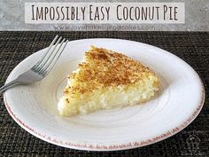 Impossibly Easy Coconut Pie  ☀CQ #southern #recipes