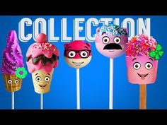 Cake Pop Candy Finger Family Rhymes Collection | 3D Chocolate Cartoon Nursery Songs for Kids - YouTube http://www.youtube.com/watch?v=QJpEGOa0zLE