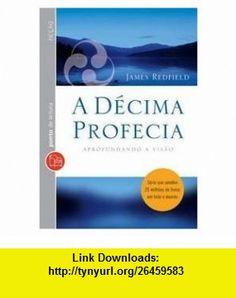 Decima Profecia - Edicao de Bolso (Em Portugues do Brasil) (9788573029956) James Redfield , ISBN-10: 8573029951  , ISBN-13: 978-8573029956 ,  , tutorials , pdf , ebook , torrent , downloads , rapidshare , filesonic , hotfile , megaupload , fileserve