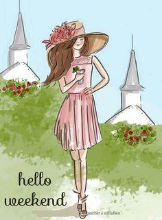 Rose Hill Designs by Heather Stillufsen Hello Weekend, Happy Weekend, Hello Sunday, Friday Weekend, Happy Saturday, Wednesday, Illustrations, Illustration Art, Rose Hill Designs