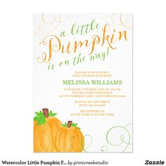 Watercolor Little Pumpkin Fall Baby Shower Card Watercolor little pumpkin baby shower invitations. Perfect for a fall themed baby shower for a boy or girl. Design features two orange pumpkins, swirls and a modern script font in green and autumn orange.