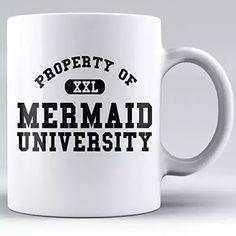 Personalized University Novelty Cup - Mermaid University - Funny Inspirational gift idea -11OZ Coffee White Ceramic Mug -Best anniversary gift surprise - University sayings - Graduation sayings #universities