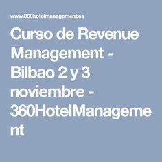 Curso de Revenue Management - Bilbao 2 y 3 noviembre - 360HotelManagement