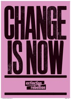 Anthony Burrill lends his support to Extinction Rebellion Graphic Design Posters, Graphic Design Typography, Anthony Burrill, Images Murales, Protest Posters, Protest Art, Donia, Photoshop, Visual Communication