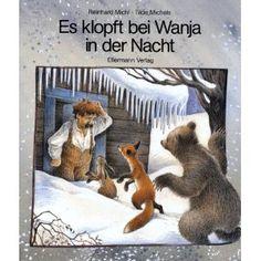 Es klopft bei Wanja in der Nacht: Eine Geschichte in Versen: Amazon.de: Reinhard Michl, Tilde Michels: Bücher