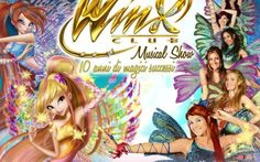 Winx Club: lo show per festeggiare i 10 anni #winx #club #musical #show #teatro