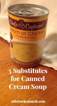 3 Substitutes for Canned Cream Soup - Looking for a cream soup substitute? Here's 3 ideas on how you can substitute for this canned sou - Cream Soup Recipes, Cream Soups, Cream Of Soup Mix Recipe, Cream Soup Substitute, Soup Mixes, Cream Of Chicken Soup, Chicken Soups, Chicken Recipes, Creamed Mushrooms
