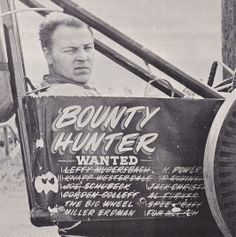 "Connie Kalitta ""The Bounty Hunter"""