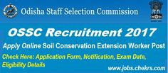 OSSC Recruitment 2017 Application Form Apply Online 174 Soil Conservation Extension Worker