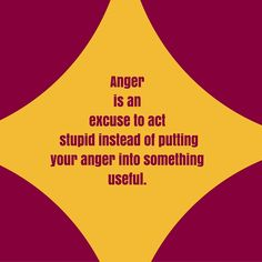 Anger is an excuse to act stupid instead of putting your anger into something useful. #‎QuotesYouLove‬ ‪#‎QuoteOfTheDay‬ ‪#‎FeelingAngry‬ ‪#‎Angry‬ ‪#‎Anger‬ ‪#‎QuotesOnFeelingAngry‬ ‪#‎FeelingAngryQuotes‬ ‪#‎QuotesOnAnger‬ ‪#‎AngryQuotes‬  Visit our website  for text status wallpapers.  www.quotesulove.com
