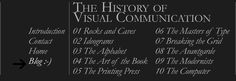 Great refresher website for graphic design history: The History of Visual Communication