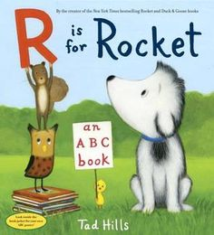 """Read """"R Is for Rocket: An ABC Book"""" by Tad Hills available from Rakuten Kobo. Learn the ABCs with Rocket, the dog who inspires kids to read and write! This irresistible alphabet book from the creato. New Children's Books, Book Club Books, The Book, Kid Books, Book Clubs, Books 2016, Nex York, Little Yellow Bird, Inspiration For Kids"""