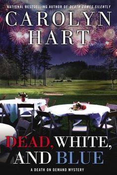 Dead White & Blue by Carolyn Hart