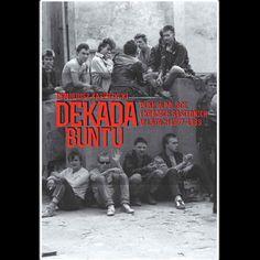 Dekada buntu. Punk w Polsce i krajach sąsiednich w latach 1977–1989 | KSIĘGARNIA \ Książki Książka | JIMMY JAZZ RECORDS - sklep i wydawnictwo muzyczne. Oferujemy CD, LP, Koszulki, ciuchy,