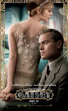 APRIL 12 - A new poster for the upcoming Baz Luhrmann remake of The Great Gatsby is released, starring Carey Mulligan as Daisy Buchanan and Leonardo DiCaprio as Jay Gatsby. The Great Gatsby Movie, Great Gatsby Fashion, Love Movie, Great Movies, I Movie, Perfect Movie, Formal Fashion, 20s Fashion, Movies Free