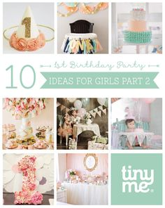 10 1st Birthday Party Ideas for Girls Part 2 ~ Tinyme