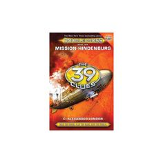 Mission Hindenburg ( The 39 Clues: Doublecross) (Hardcover)