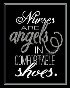 """Registered Nurse Gift - """"Nurses are Angels in Comfortable Shoes"""" Silver - by Jalipeno, $5.00 This is the perfect gift for registered nurses who have taken care of you or someone you love, caretaker, office or station decor, front desk, doctors office, nursing friends or family, nursing home staff, graduation, Christmas, retirement, etc. It's also a GREAT last minute gift too, since it is an INSTANT DOWNLOAD! Check the shop for more colors and other printable quotes…"""