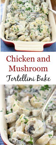 Chicken & Mushroom Tortellini Bake - Miss in the Kitchen Tortellini Bake, Chicken Tortellini, Tortellini Recipes, Cheese Tortellini, Pasta Recipes, Beef Recipes, Cooking Recipes, Healthy Recipes, Yummy Recipes