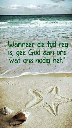 Wanneer die tyd reg is vir God Pray Quotes, Grieving Quotes, Bible Qoutes, Christ Quotes, Religious Quotes, Quotes About God, Faith Quotes, Bible Verses, Scriptures