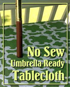 How to turn a shower curtain into a patio tablecloth with umbrella hole. No Sewing Required - by Pretty Handy Girl