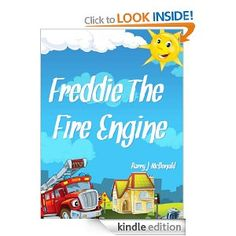 Toddler Books - Freddie The Fire Engine