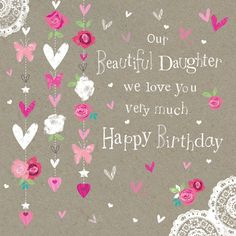 Top 70 Happy Birthday Wishes For Daughter Happy Birthday Wünsche, Birthday Wishes Best Friend, Birthday Greetings For Daughter, Funny Happy Birthday Wishes, Happy Birthday Images, Daughter Birthday, Funny Birthday, Birthday Ideas, Happy Birthday Beautiful Daughter