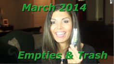 See what I used up or trashed in the month of March. Makeup, skincare, haircare, etc.