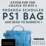 FabSugar & Barneys Giveaway--why yes I WOULD like a PS1 bag, thank you.