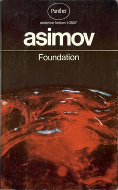 "Isaac Asimov ""Foundation [Foundation Series 1]"". Panther (UK), 1971 (replacement copy)"