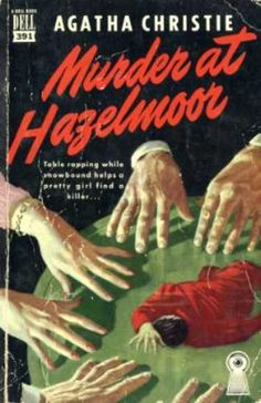 Dell Books - Murder at Hazelmoor - Agatha Christie - A duplicate pin, but it's such a great cover.
