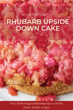 Rhubarb is the quintessential harbinger of Spring and Carole's Rhubarb Upside Down Cake is the perfect culinary celebration of the season. Click on the pin to read the post to the delicious healthy rhubarb upside-down cake.  #rhubarb #rhubarbdesserts