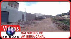 VÍDEOS DE RUAS - PE - SALGUEIRO - Nossa Sra. de Graças - Av. Beira Canal