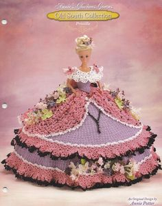 Priscilla Annie's Old South Glorious Gowns Crochet