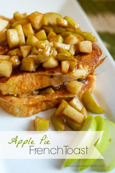 Apple Pie French Toast: A totally acceptable way to eat apple pie for breakfast. Soooo good - Eazy Peazy Mealz