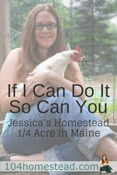 """Homesteading to me means providing for my family instead of relying on mass distribution - be it the foods we eat or the products we use."""" - Jessica"""
