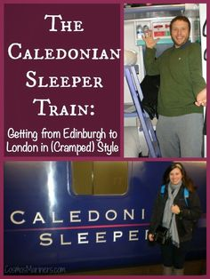 The Caledonian Sleeper: Getting from Edinburgh to London in (Cramped) Style | CosmosMariners.com