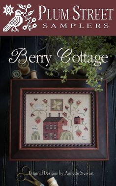 """PLUM STREET SAMPLERS """"Berry Cottage"""" 