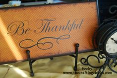 Be thankful sign..simple enough if I can figure out how to use my cricut!