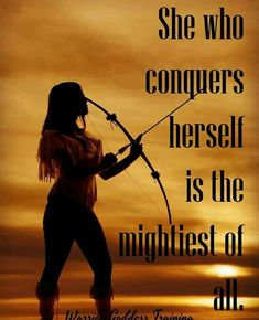 Must read this quotes for women of the day, 21 Snaps Warrior Princess Quotes, Warrior Quotes, Girl Quotes, Woman Quotes, Heart Quotes, Wisdom Quotes, Archery Aesthetic, Archery Quotes, Warrior Goddess Training