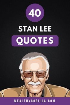 Stan Lee has passed away at the age of He was an icon in the comic industry and his legacy will live on. We've put together this collection of the best Stan Lee quotes of all time. Click the link to view them! Inspirational Quotes About Success, Inspirational Quotes Pictures, Motivational Quotes For Life, Success Quotes, Motivation Quotes, Rich Quotes, Aging Quotes, Actor Quotes, Movie Quotes