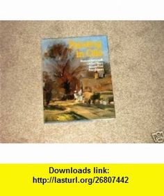 Painting in Oils Norman Battershill ,   ,  , ASIN: B000VJAZLY , tutorials , pdf , ebook , torrent , downloads , rapidshare , filesonic , hotfile , megaupload , fileserve