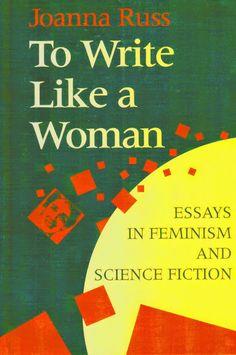 Joanna Russ - to write lake a woman